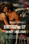 Doctor Me Up - Sandy Sullivan