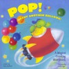 Pop! Went Another Balloon: A Magical Counting Storybook - Keith Faulkner, Roger Tyger
