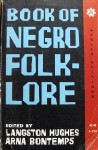 The Book of Negro Folklore - Langston Hughes, Arna Bontemps