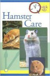 Quick & Easy Hamster Care - TFH Publications