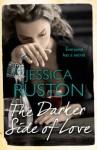 The Darker Side of Love - Jessica Ruston