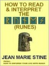 How to Read and Interpret Runes - Jean Stine