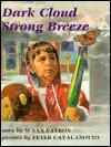 Dark Cloud Strong Breeze - Susan Patron, Peter Catalanotto
