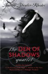 The Den of Shadows Quartet - Amelia Atwater-Rhodes
