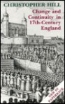 Change and Continuity in Seventeenth-Century England - Christopher Hill