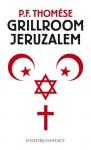 Grillroom Jeruzalem - P.F. Thomése