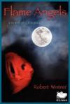 Flame Angels - Robert Wintner