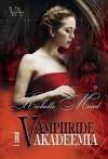Vampiiride Akadeemia - Richelle Mead