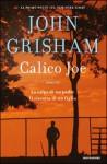 Calico Joe - John Grisham, Nicoletta Lamberti