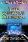 The Wizard's Dilemma, International Edition (Young Wizards) - Diane Duane