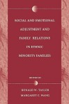 Social and Emotional Adjustment and Family Relations in Ethnic Minority Families - Helen Taylor