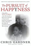 The Pursuit Of Happyness - Chris Gardner, Quincy Troupe