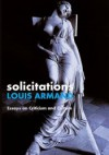 Solicitations: Essays On Criticism And Culture - Louis Armand