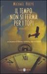 Il tempo non si ferma per i topi: un'avventura di Hermux Tantamoq - Michael Hoeye, Riccardo Cravero