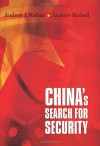 China's Search for Security - Andrew J. Nathan, Andrew Scobell