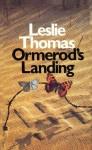 Ormerod's Landing - Leslie Thomas
