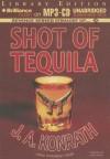 Shot of Tequila: A Jack Daniels Thriller - J.A. Konrath