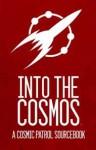 Into the Cosmos - Matt Heerdt, Randall N. Bills, Jason Schmetzer, Rob Wieland