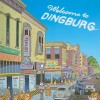 Welcome to Dingburg: Zippy the Pinhead - Bill Griffith