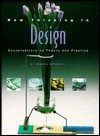 New Thinking in Design: Conversations on Theory and Practice (Architecture) - C. Thomas Mitchell, Jane Degenhardt, Carla Nessler, Jane Tenenbaum