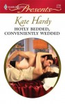 Hotly Bedded, Conveniently Wedded - Kate Hardy