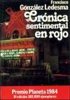 Crónica sentimental en rojo - Francisco González Ledesma