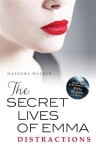 The Secret Lives of Emma : Distractions - Natasha Walker