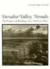 Paradise Valley, Nevada: The People and Buildings of an American Place - Howard W. Marshall