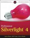 Professional Silverlight 4 - Jason Beres, Bill Evjen, Devin Rader