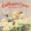 Oddhopper Opera: A Bug's Garden of Verses - Kurt Cyrus