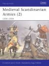 Medieval Scandinavian Armies (2) 1300-1500 - David Lindholm, David Nicolle, Angus McBride