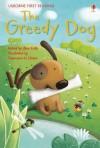 Greedy Dog (Usborne First Reading) - Alex Frith
