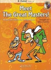 Meet the Great Masters!: 18 Favorite Classics for Young Players; BB Clarinet - Grade 1-2 [With CD (Audio)] - James Curnow