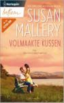 Volmaakte kussen (Fool's Gold, #1) - Susan Mallery, Yvon Koelman