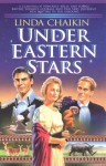 Under Eastern Stars - Linda Lee Chaikin