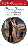 The Sicilian's Baby Bargain (Mills & Boon Modern) (The Leopardi Brothers - Book 3) - Penny Jordan