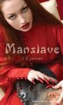 Manslave - J. Jensen