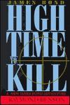 High Time to Kill - Raymond Benson