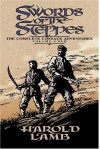 Swords of the Steppes: The Complete Cossack Adventures, Volume Four - Harold Lamb, Howard Andrew Jones, Barrie Tait Collins