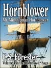 Mr. Midshipman Hornblower (Hornblower Saga, volume 1) - C.S. Forester