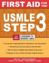 First Aid for the USMLE Step 3, Second Edition (First Aid USMLE) - Tao T. Le, Vikas Bhushan