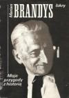 Moje przygody z historią - Marian Brandys
