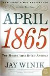 April 1865 - Jay Winik