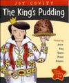 The King's Pudding (Literacy Tree, Out and About) - Joy Cowley