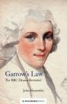 Garrow's Law: The BBC Drama Revisited - John Hostettler, Bryan Gibson