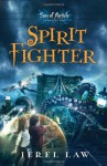 Spirit Fighter (Son of Angels, Jonah Stone) - Jerel Law