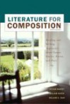 Literature for Composition: Essays, Fiction, Poetry, and Drama - With CD - Sylvan Barnet