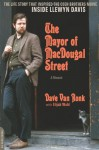 The Mayor of MacDougal Street [2013 edition]: A Memoir - Dave Van Ronk, Elijah Wald