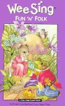 Wee Sing Fun 'N' Folk, (Book Only) - Pamela Beall, Nancy Klein