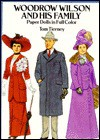 Woodrow Wilson and His Family Paper Dolls in Full Color - Tom Tierney